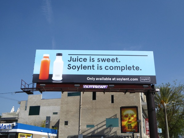 Juice is sweet Soylent is complete billboard