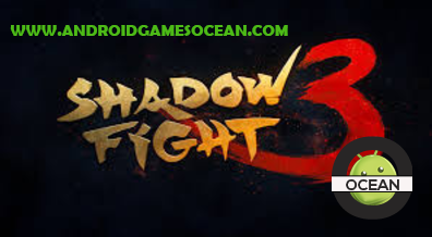 shadow fight 3 mod apk androidgamesocean FULL VERSION DOWNLOAD FREE