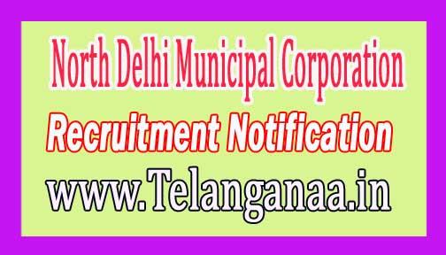 North Delhi Municipal Corporation Recruitment Notification 2017