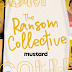 Indie band The Ransom Collective signed recording deal with mustard music