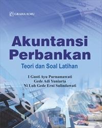 Akuntansi Perbankan; Teori dan Soal Latihan