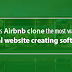 Why is Airbnb clone the most wanted rental website creating software?