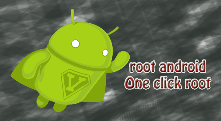 How to root android One click root Kingo root Root android