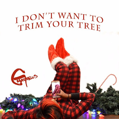 "G Matthews Unveils New Single ""I Don't Want To Trim Your Tree"""
