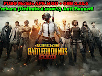 Download Dan Cara Instal PUBG Mobile APK MOD + OBB 0.12.0 Terbaru (Unlimited 1000%) Anti Banned!