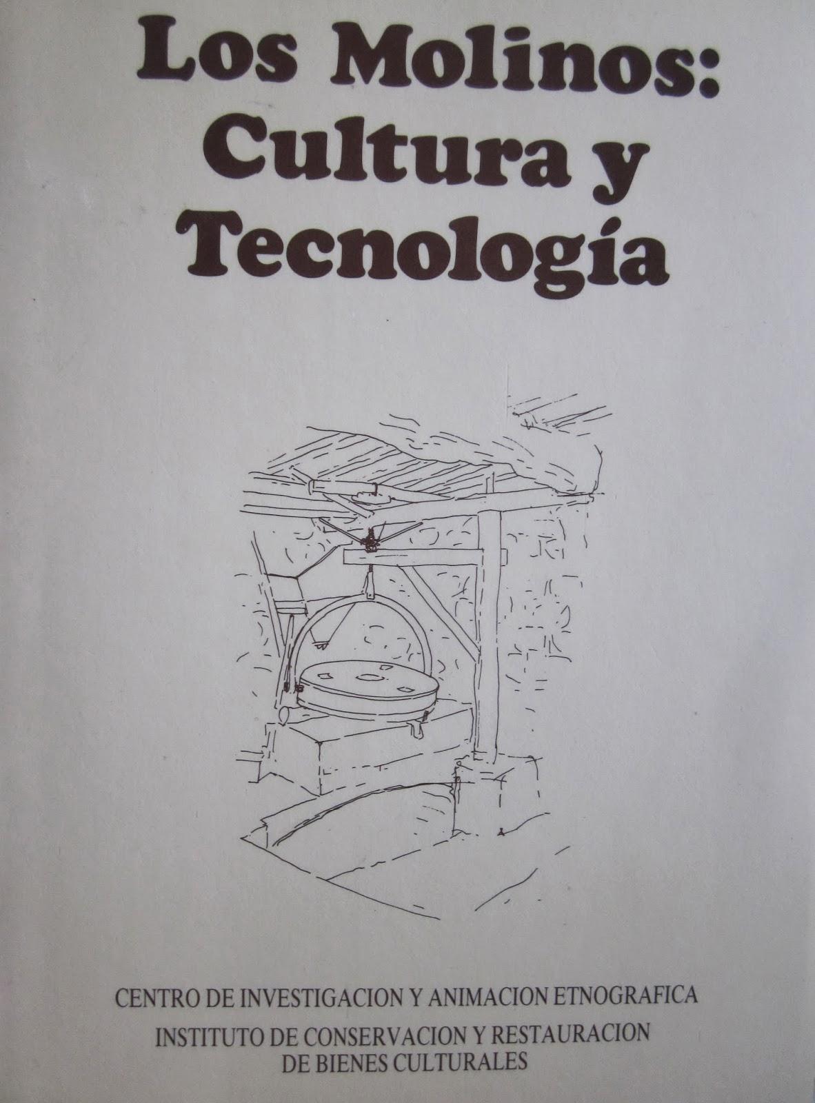 VV. AA. Los molinos: Cultura y Tecnología