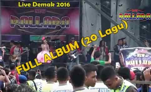 Download New Pallapa live Demak 2016 full album mp3