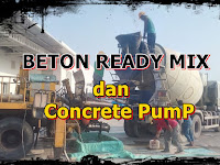 HARGA BETON READY MIX PANCORAN MAS DAN DI CIPAYUNG DEPOK