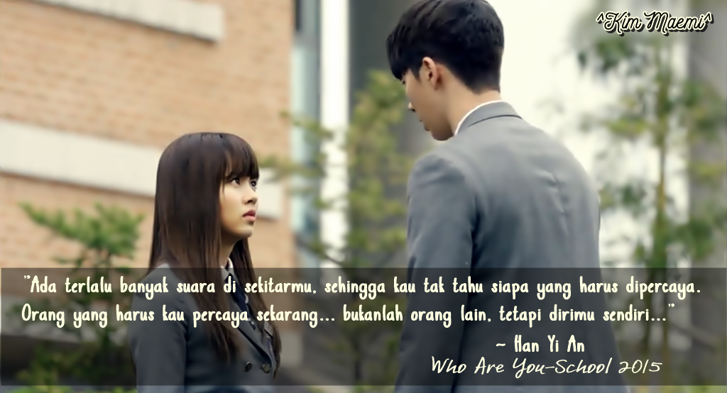 FICTION MAKER: Quotes Of Korean Drama (Who Are You