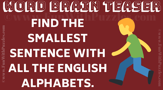 Find the smallest sentence with all the english alphabets.