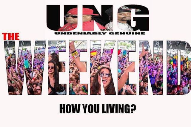 "New Song by Undeniably Genuine (UNG) ft. Reneesance ""The Weekend"""