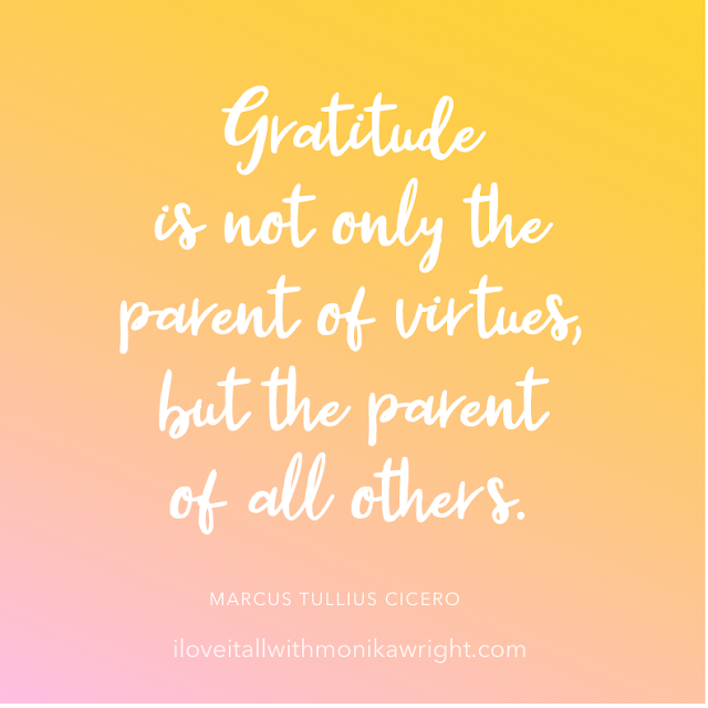 #The Sunday Quote #gratitude #gratitude is #gratitude quote #quote #quotes #virtues #cicero