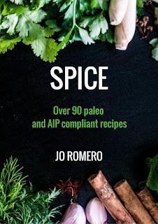 SPICE ebook - Jo Romero AIP autoimmune protocol paleo