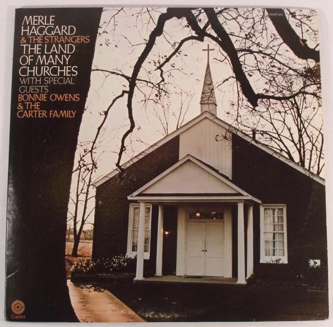 192 Music Merle Haggard Land Of Many Churches