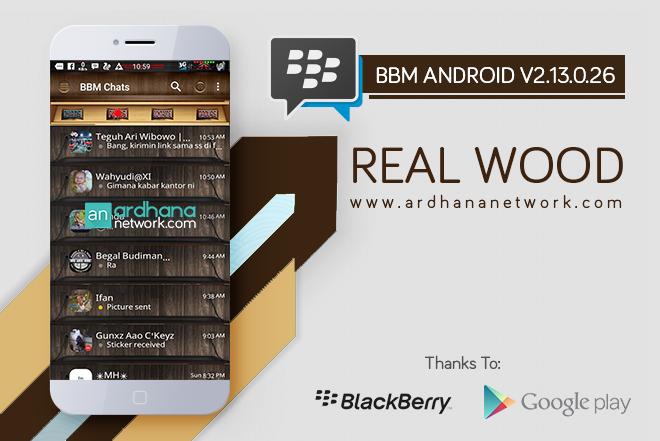 BBM Real Wood V2.13.0.26 - BBM MOD Android V2.13.0.26