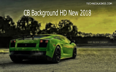 The Best And Latest CB background hd new 2018 download