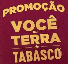 Cadastrar Promoção Tabasco 2017 Você Na Terra de Tabasco