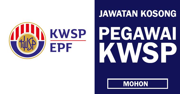 Kekosongan Jawatan di Kumpulan Wang Simpanan Pekerja KWSP