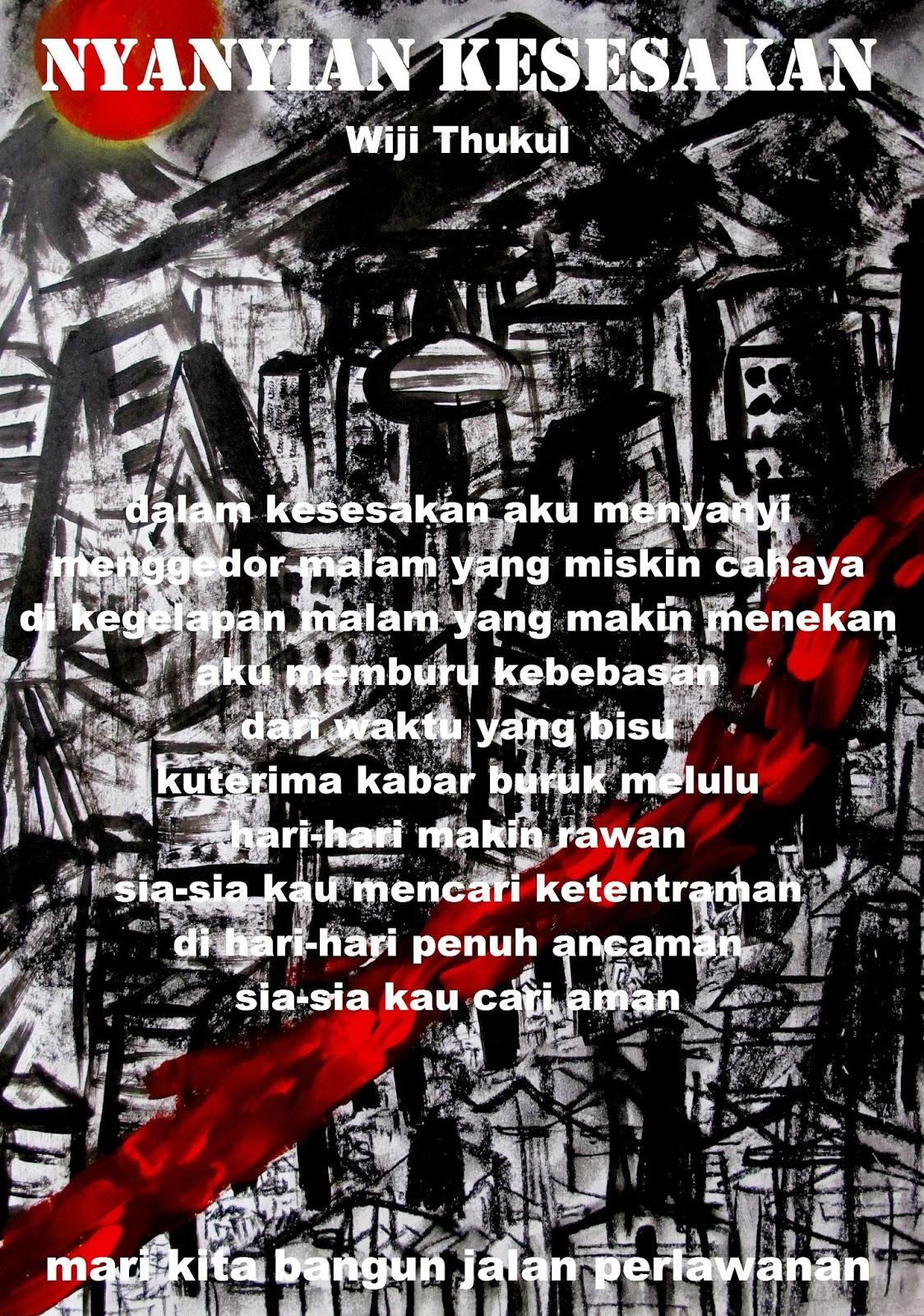 Nyanyian Kesesakan Puisi Puisi Wiji Thukul 35 Monumen