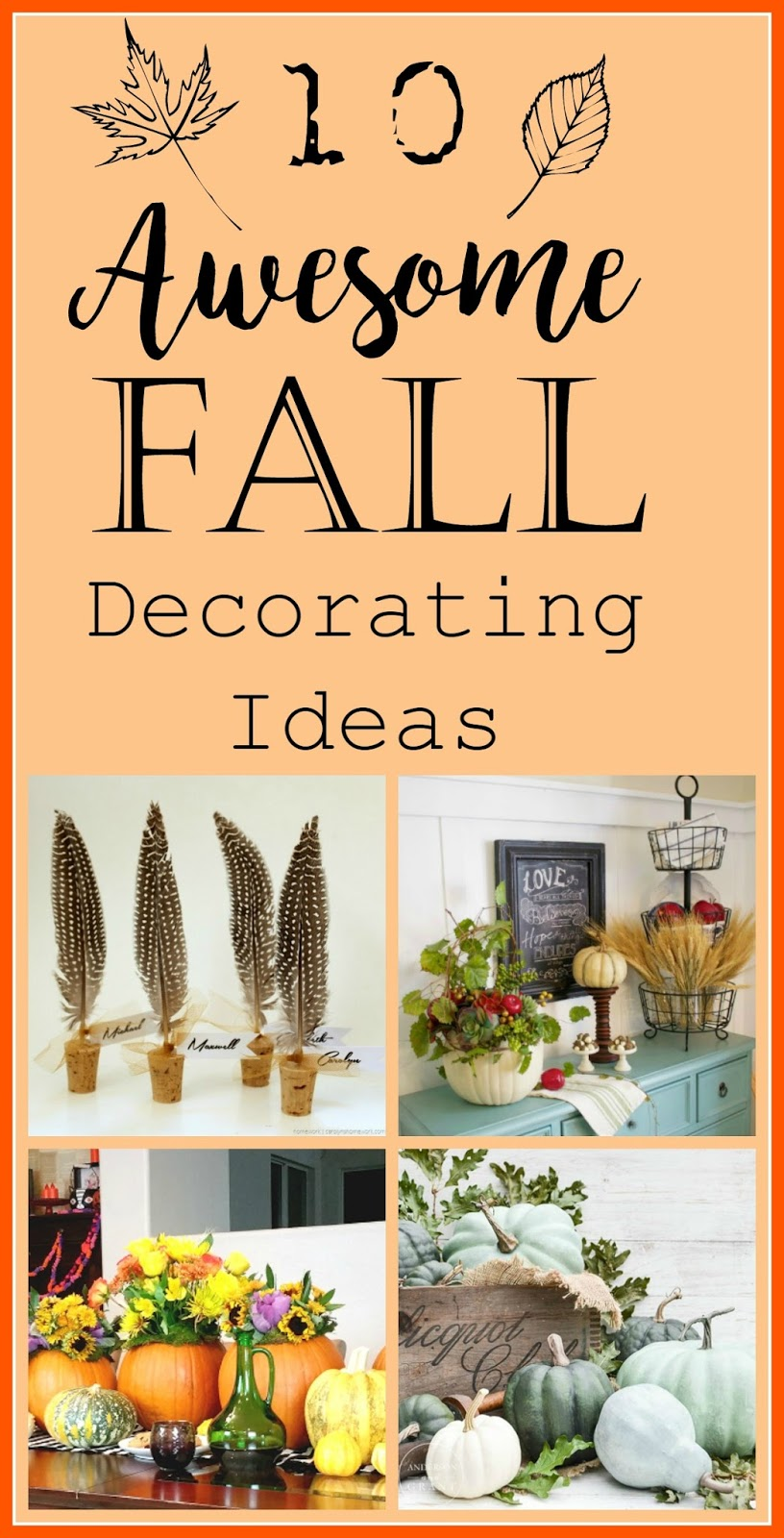 Our Hopeful Home: 10 Awesome Fall Decorating Ideas