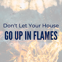 Don't Let Your Home Go Up in Flames:  Use These House Fire Prevention Tips