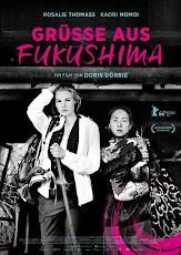 pelicula Fukushima, Mon Amour (Greetings from Fukushima) (2016)