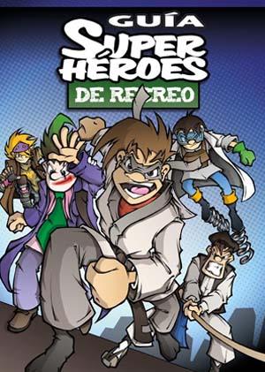 Superhéroes de Recreo