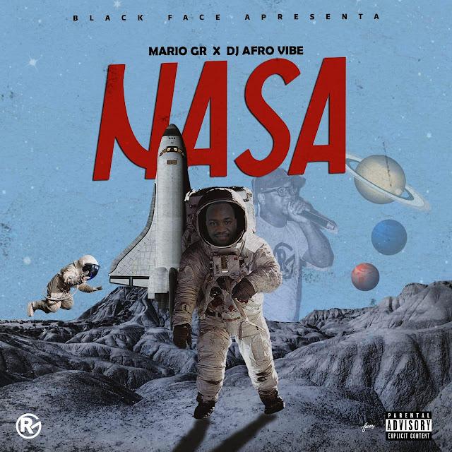 Mario GR x Afro Vibe - NASA (Rap) [Download] baixar nova musica descarregar agora 2019