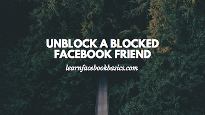 How do you unblock a friend step by step