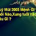 Tuổi Quý Mùi 2003 Mệnh Gì ? Hợp Tuổi Nào Hợp Màu Gì