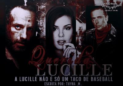CF: Querida Lucille (Thyna M.)