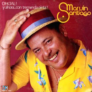 Y AHORA CON TREMENDA PINTA - MARVIN SANTIAGO (1986)