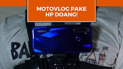 Cara Motovlog Pake HP