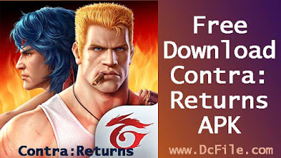 Garena Contra: Returns APK Free Download 1.18.62.0679 latest version for Android - DcFile