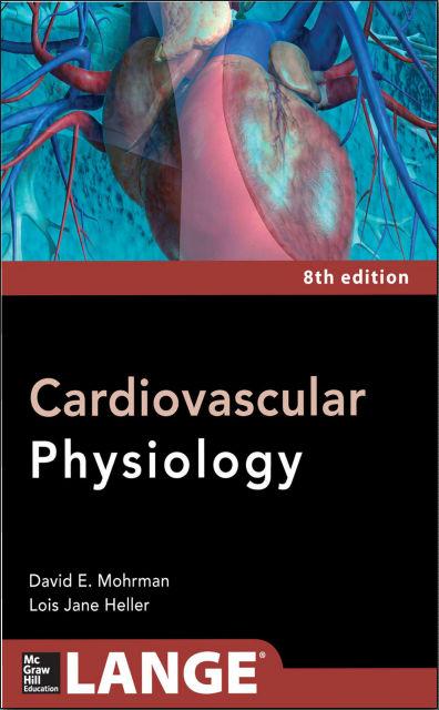 Cardiovascular Physiology (Lange Medical Books), 8E (2014) [PDF]