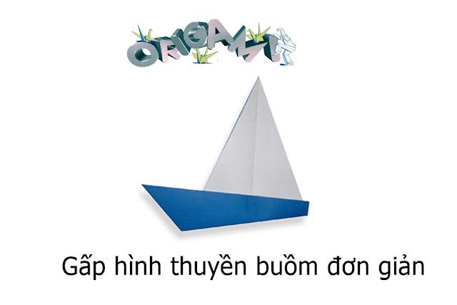 Hướng dẫn cách gấp Thuyền Buồm bằng giấy đơn giản - Xếp hình Origami với Video clip