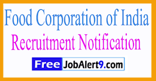 FCL Food Corporation of India Recruitment Notification 2017 Last Date 07-08-2017