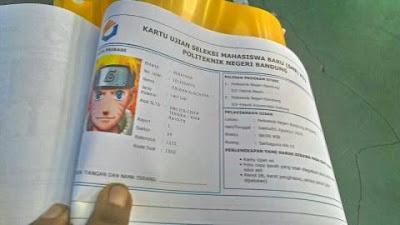 (KOCAK) Peserta SMB Polban Memasang Foto Naruto di Kartu Pesertanya