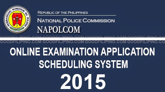 Napolcom 2015 Online Exam Application Scheduling System - Open for PNP Entrance Exam & Promotional Exam