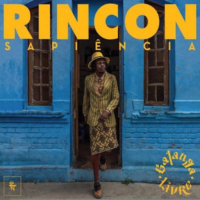 """""""Galanga Livre"""" tá no ar! Confira o álbum de estréia de Rincon Sapiencia."""