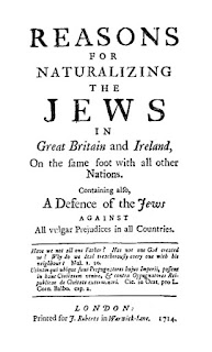 Reasons for Naturalizing the Jews in Great Britain and Ireland by John Toland (1714)