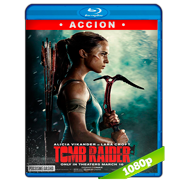 Tomb Raider: Las aventuras de Lara Croft (2018) Full HD 1080p Audio Dual Latino-Ingles