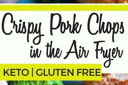 Crispy Air Fryer Pork Chops | Keto, Gluten Free