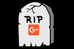 Google Memutuskan Untuk Mematikan Google+ Lebih Awal Dari yang Direncanakan