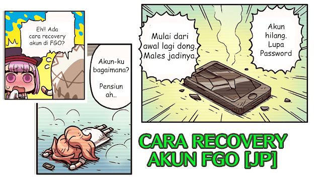 Cara Recovery Akun FGO Server JP