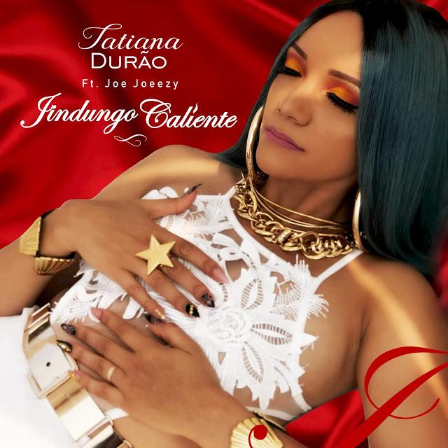 Tatiana Durão Feat. Joe Joeezy - Jindungo Caliente
