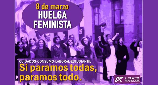 Manifiesto de Alternativa Republicana secundando la Huelga Feminista del 8 de marzo.