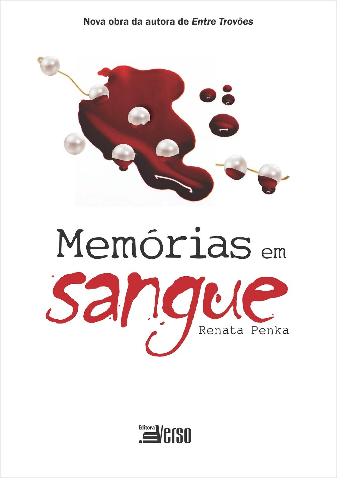 Memórias em Sangue - Renata Penka Resenha