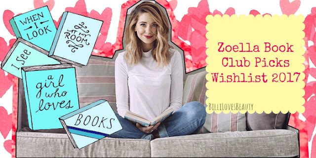 zoella book club wishlist BLB