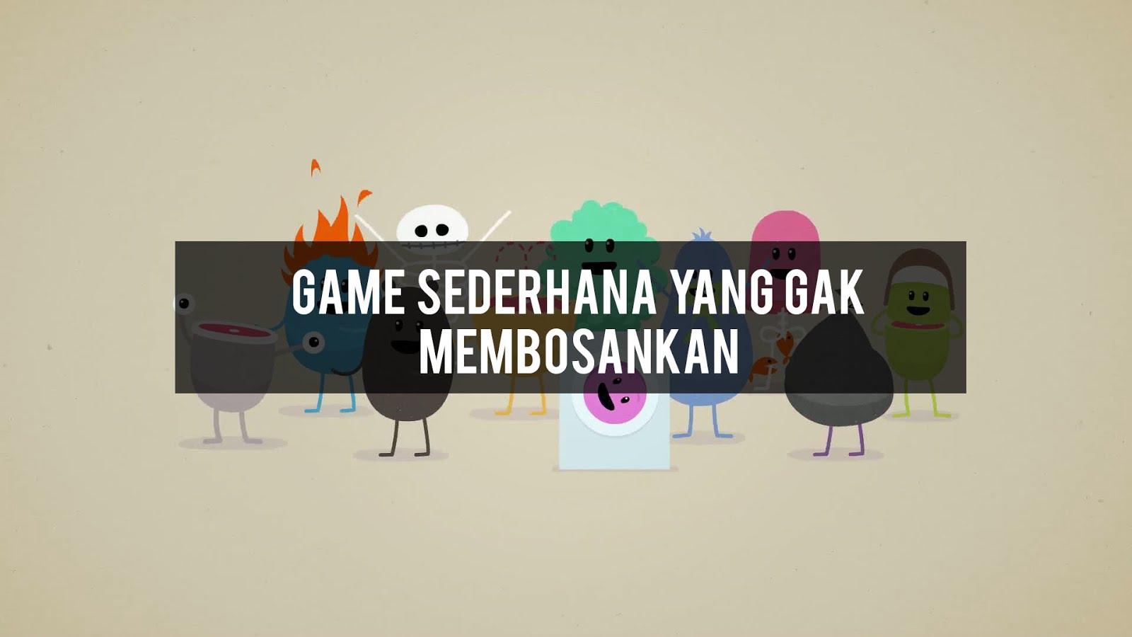 Game game sederhana yang gak membosankan - Rynafiz e899084314